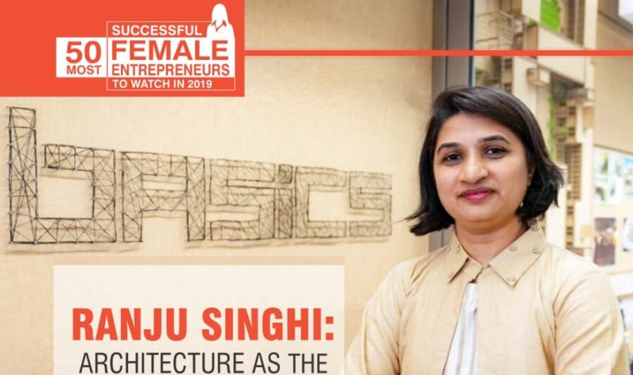 The CEO Magazine: 50 Most Successful Female Entrepreneurs To Watch In 2019: Ranju Singhi